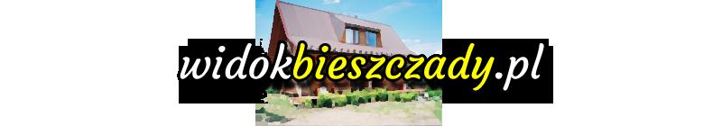 WidokBieszczady.pl – niepowtarzalny wypoczynek w Bieszczadach